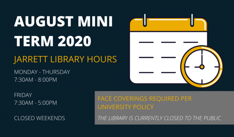 August Mini Term Hours 2020
